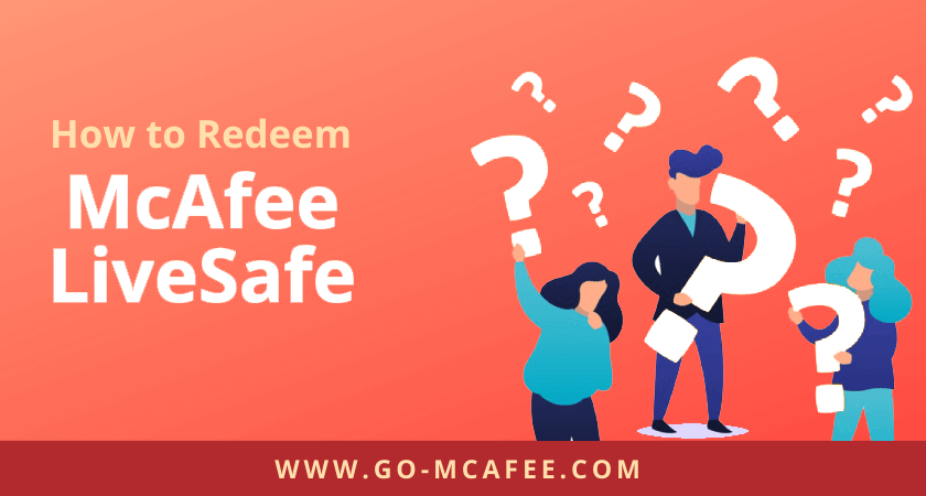 How to Redeem McAfee LiveSafe 2020