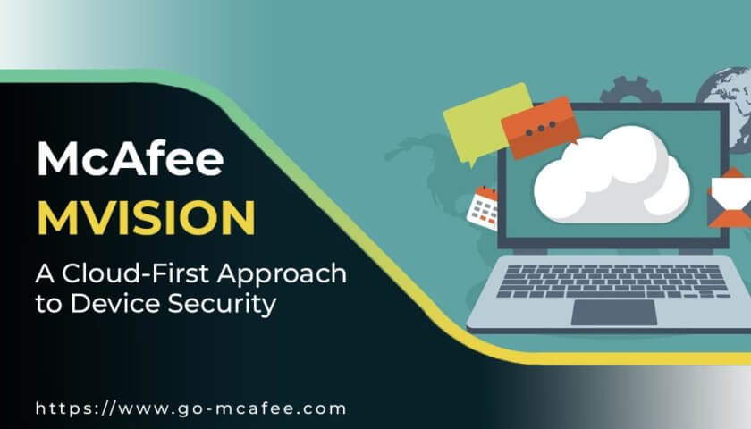McAfee MVision – A Cloud - First Approach to Device Security