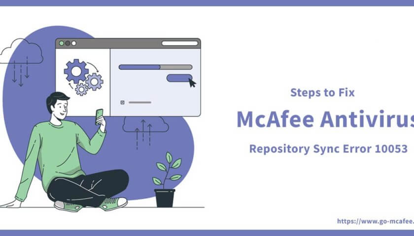 What Are the Steps to Fix McAfee Repository Sync Error 10053?